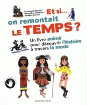 Vente livre :  Et si on remontait le temps ?  - Christophe Nicolas