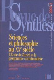 Revue De Synthese N.126-2 ; Sciences Et Philosophie Au Xx Siècle ; L'Ecole De Zurich Et Le Programme Surrationaliste (Edition 2005) - Intérieur - Format classique