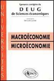 Macroeconomie Microeconomie Epreuves Corrigees Du Deug De Sciences Economiques 1993-1994 - Intérieur - Format classique