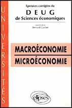 Macroeconomie Microeconomie Epreuves Corrigees Du Deug De Sciences Economiques 1993-1994 - Couverture - Format classique