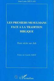 Les Premiers Musulmans Face A La Tradition Biblique - Intérieur - Format classique