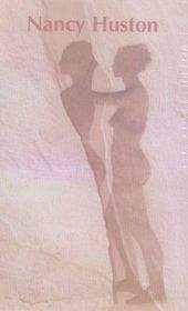 Nancy Huston (Edition 2007) - Intérieur - Format classique