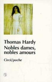 Nobles Dames, Nobles Amours - Couverture - Format classique