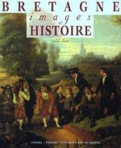 Bretagne, images et histoire - Couverture - Format classique