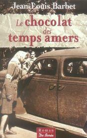 Chocolat Des Temps Amers (Le) - Intérieur - Format classique