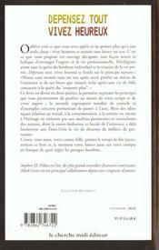 Depensez Tout, Vivez Heureux - 4ème de couverture - Format classique