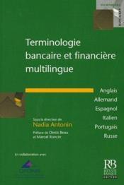 Terminologie bancaire et financiere multilingue - Couverture - Format classique