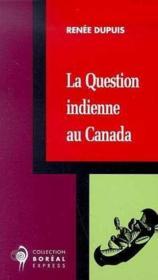 Question Indienne Canada - Couverture - Format classique