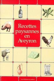 Recettes paysannes de l'aveyron - Couverture - Format classique