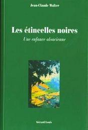 Les Etincelles Noires - Une Enfance Alsacienne - Intérieur - Format classique