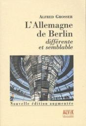 L'Allemagne de Berlin ; différence et semblable - Couverture - Format classique