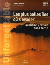 Les Plus Belles Iles Ou S'Evader Au Moins Une Fois Dans Sa Vie - Intérieur - Format classique