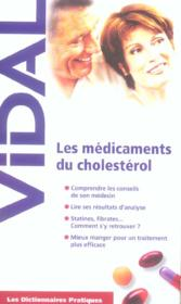 Les Medicaments Du Cholesterol  - Collectif