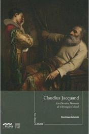 Vente  Les cahiers du muma n 3 claudius jacquand - les derniers moments de christophe colomb  - Dominique Lobstein