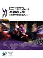 Vente livre :  Competitiveness and private sector development : central asia 2011  - Collectif