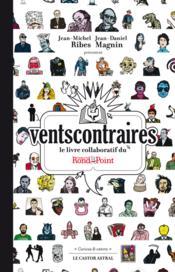 Vents contraires ; le livre collaboratif du théâtre du Rond-Point - Couverture - Format classique