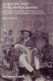 Roi Des Rois Et La Photographie - Couverture - Format classique