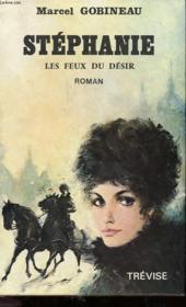 Stephanie - Les Feux Du Desir - Tome 4 - Couverture - Format classique