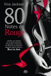 Vente livre :  80 notes de rouge  - Vina Jackson