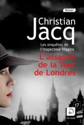 L'assassin de la Tour de Londres  - Christian Jacq