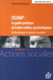 Vente  DEAMP : le guide pratique de l'aide médico-psychologique  - Gerald Alayrangues