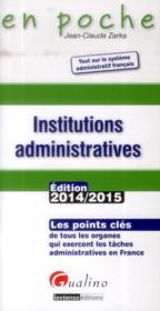 Vente  Les institutions administratives  - Jean-Claude Zarka