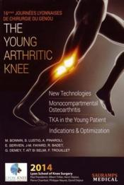 Vente livre :  The young arthritic knee (édition 2014)  - Bonnin M &Coll - Collectif