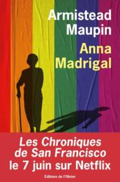 Vente  Chroniques de San Francisco T.9 ; Anna Madrigal  - Armistead Maupin