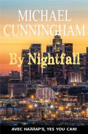 Vente livre :  By nightfall  - Michael Cunningham
