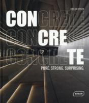 Vente  Concrete ; pure, strong, surprising  - Chris Van Uffelen