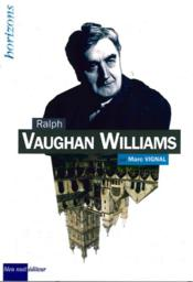 Vente  Ralph Vaughan Williams  - Marc Vignal