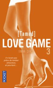 Vente  Love game T.3 ; tamed  - Emma Chase