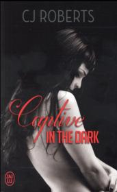 Vente livre :  Captive in the dark  - Roberts C.J.