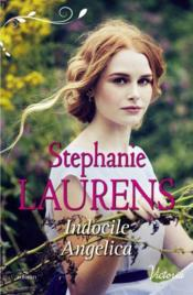 Vente livre :  Indocile Angelica  - Stephanie Laurens