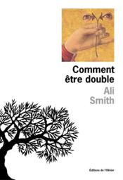 Vente  Comment être double  - Ali Smith