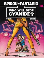 Vente livre :  Spirou & Fantasio T.35 ; who will stop cyanide ?  - Tome Ester - Tome - Janry
