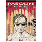Grands écrivains t.3 ; Pasolini pig pig pig - Couverture - Format classique