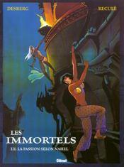 Les immortels t.3 ; la passion selon Nahel - Intérieur - Format classique