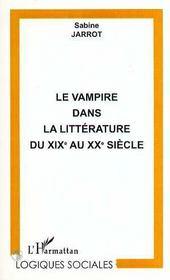 Le vampire dans la littérature du XIX au XX siècle - Intérieur - Format classique
