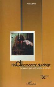 L'Index Montre Du Doigt ; Huit Plus Un Essai Sur La Surprise En Peinture - Intérieur - Format classique
