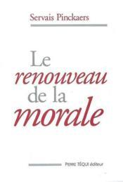Le Renouveau De La Morale - Couverture - Format classique