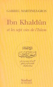 Ibn Khaldun Et Les Sept Vies De L'Islam - Intérieur - Format classique