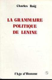 La Grammaire Politique De Lenine - Couverture - Format classique