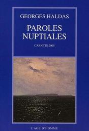 Paroles nuptiales ; carnets 2005 - Intérieur - Format classique