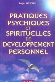 Pratiques psychiques et spirituelles de développement personnel - Intérieur - Format classique