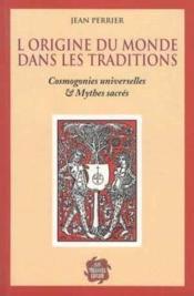 Origine Du Monde Dans Les Traditions - Couverture - Format classique