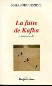 La Fuite De Kafka Et Autres Nouvelles - Couverture - Format classique