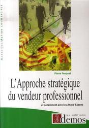 L'approche stratègique du vendeur professionnel - Intérieur - Format classique