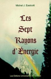 Les sept rayons d'énergie - Couverture - Format classique