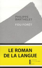 Vente  Fou forêt  - Philippe Barthelet